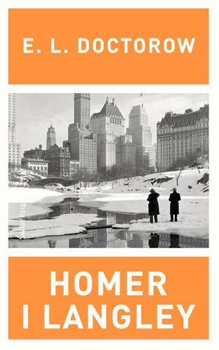 E. L. Doctorow- Homer i Langley  Foto: