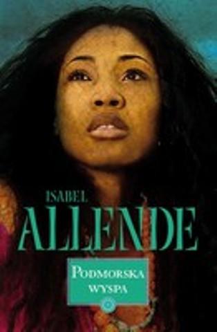 """Isabel Allende """"Podmorska wyspa""""  Foto:"""