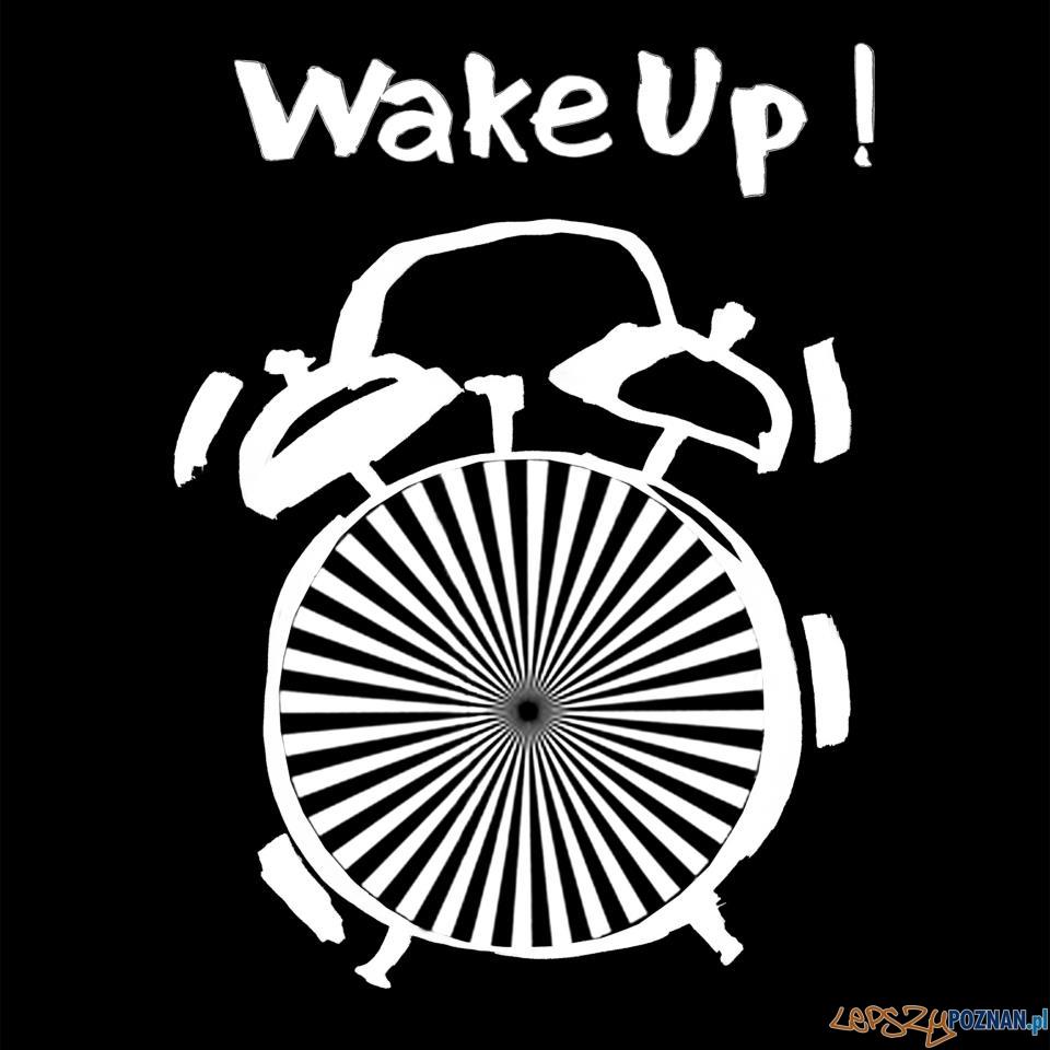 Wake Up!  Foto: Wake Up!