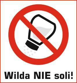 Wilda nie soli  Foto: