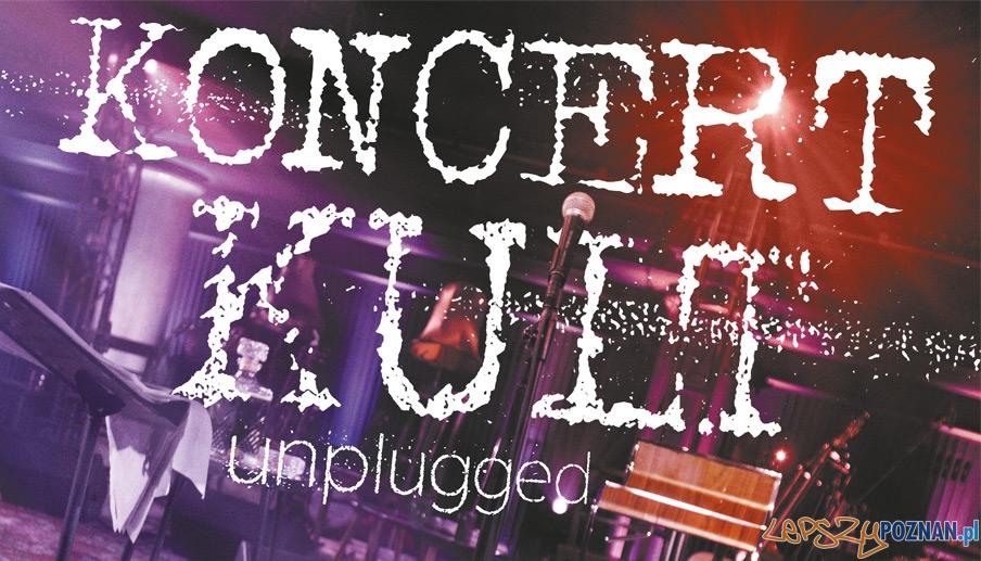 "Koncert ""Kult Unplugged"" w auli UAM - 23.03.2014 r.  Foto: stodola.pl"