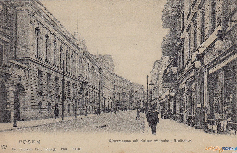 Ritterstrasse - Rycerska w 1905 r, dziś Ratajczaka  Foto: Biblioteka Uniwersytecka