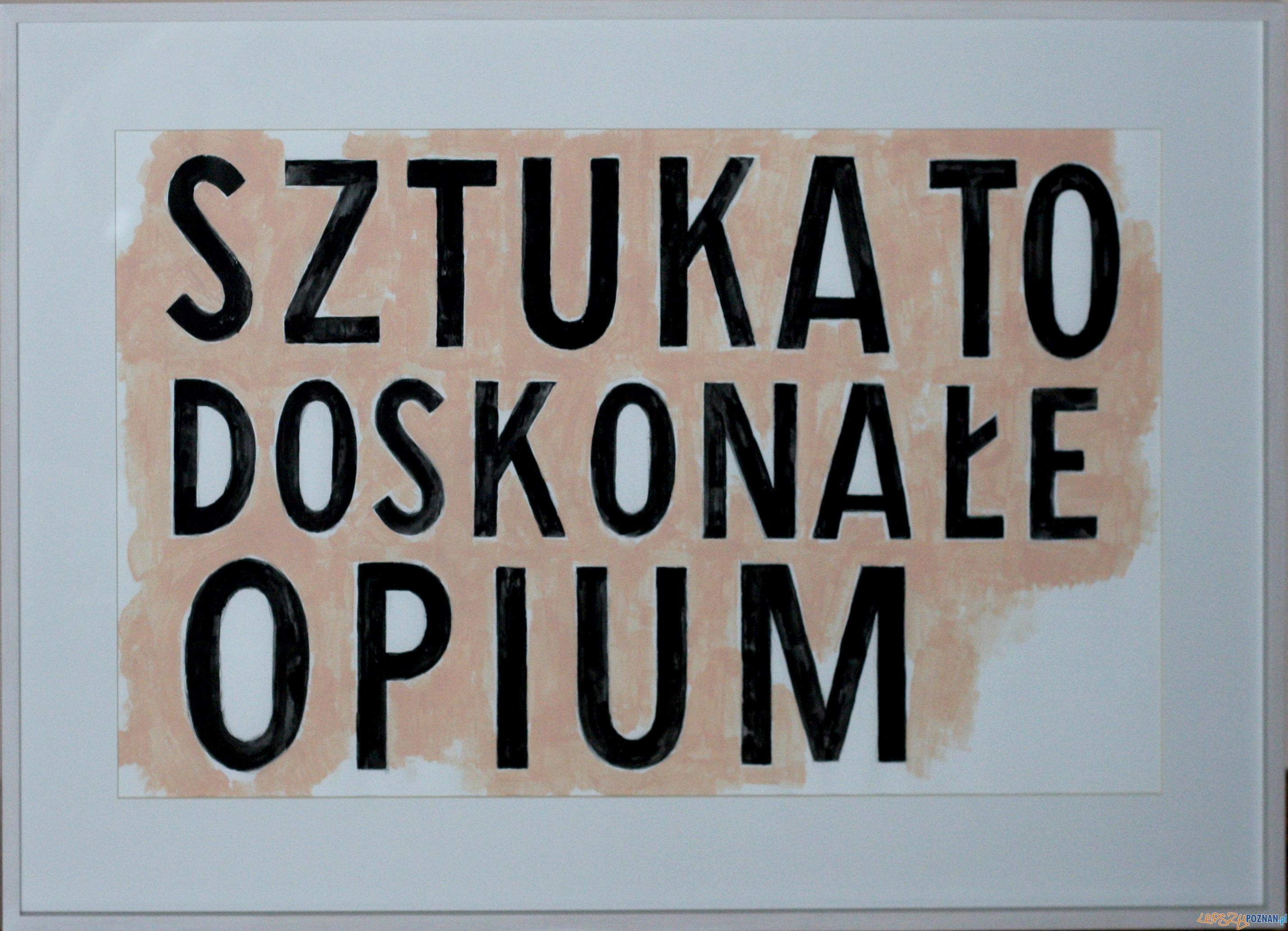 Sztuka to doskonałe opium  Foto: CK Zamek