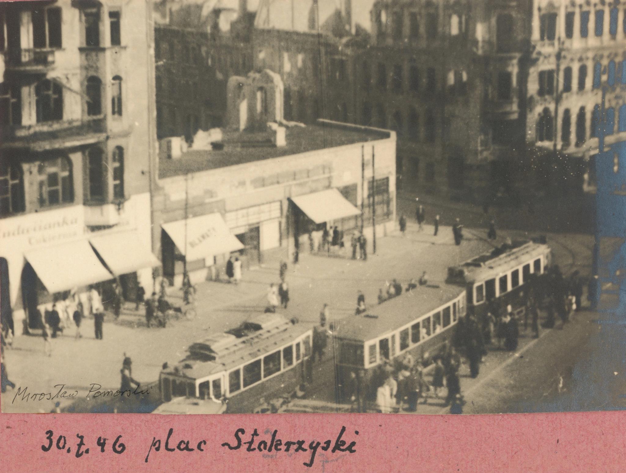 Plac Świętokrzyski 30.07.1946  Foto: Mirosław Pomorski / MKZ
