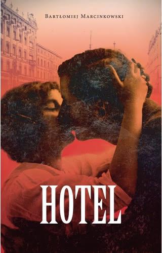 Hotel - okładka  Foto: materiały prasowe